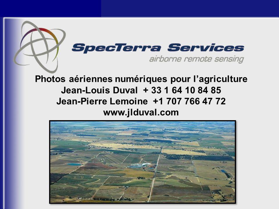 Photos aériennes numériques pour lagriculture Jean-Louis Duval + 33 1 64 10 84 85 Jean-Pierre Lemoine +1 707 766 47 72 www.jlduval.com