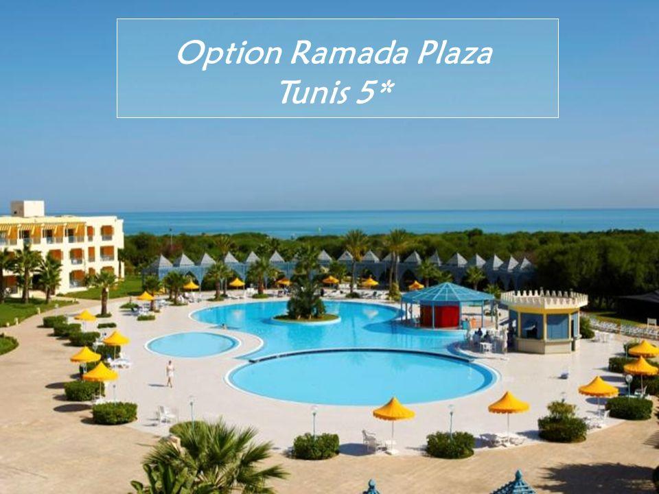 Option Ramada Plaza Tunis 5*