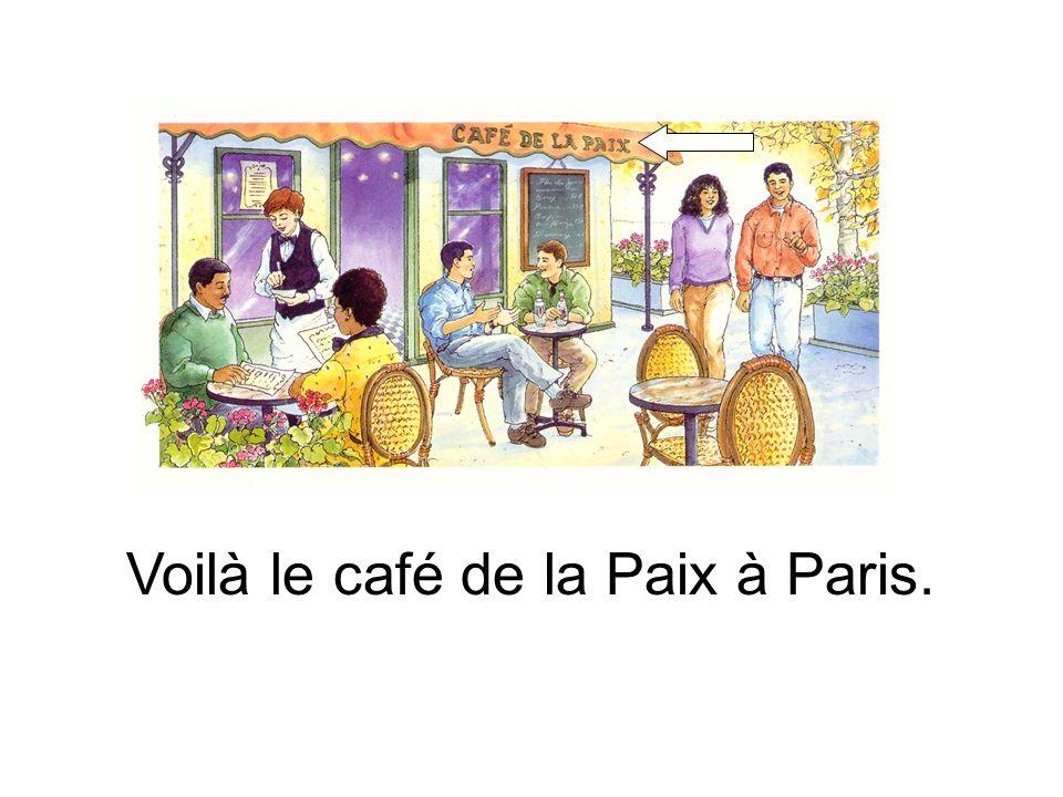 Voilà le café de la Paix à Paris.