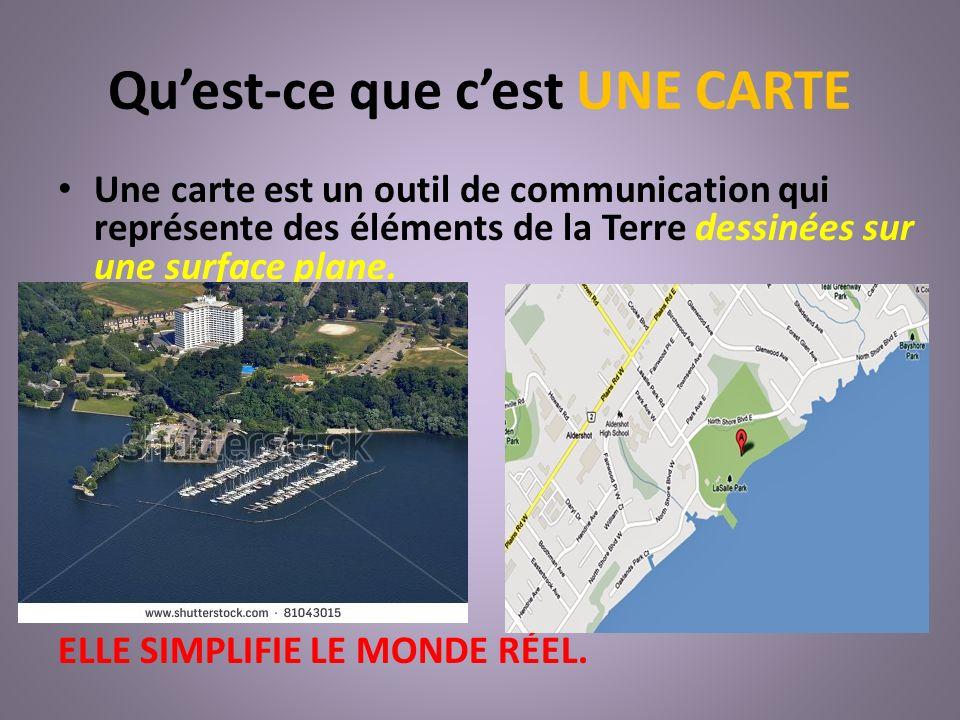 Quest-ce que cest UNE CARTE Les cartes utilisent des symboles et des couleurs pour représenter les éléments spécifiques dune région dépendant de la fonction de la carte.