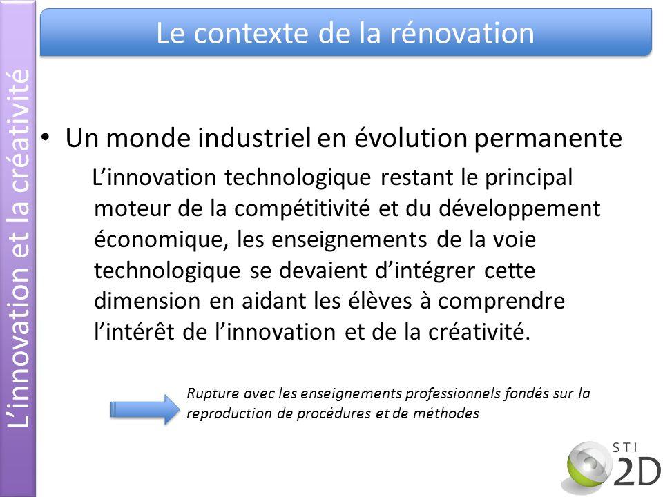 Un monde industriel en évolution permanente Linnovation technologique restant le principal moteur de la compétitivité et du développement économique,