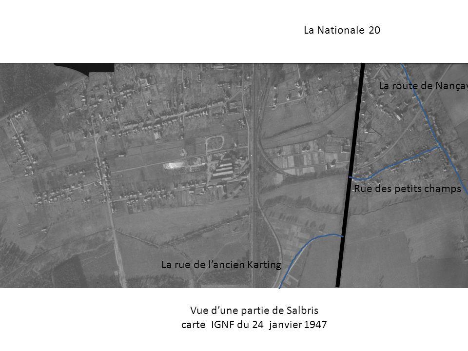 La Nationale 20 La rue de lancien Karting La route de Nançay Rue des petits champs Vue dune partie de Salbris carte IGNF du 24 janvier 1947