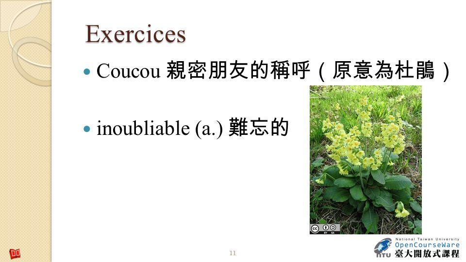 Coucou inoubliable (a.) Exercices 11