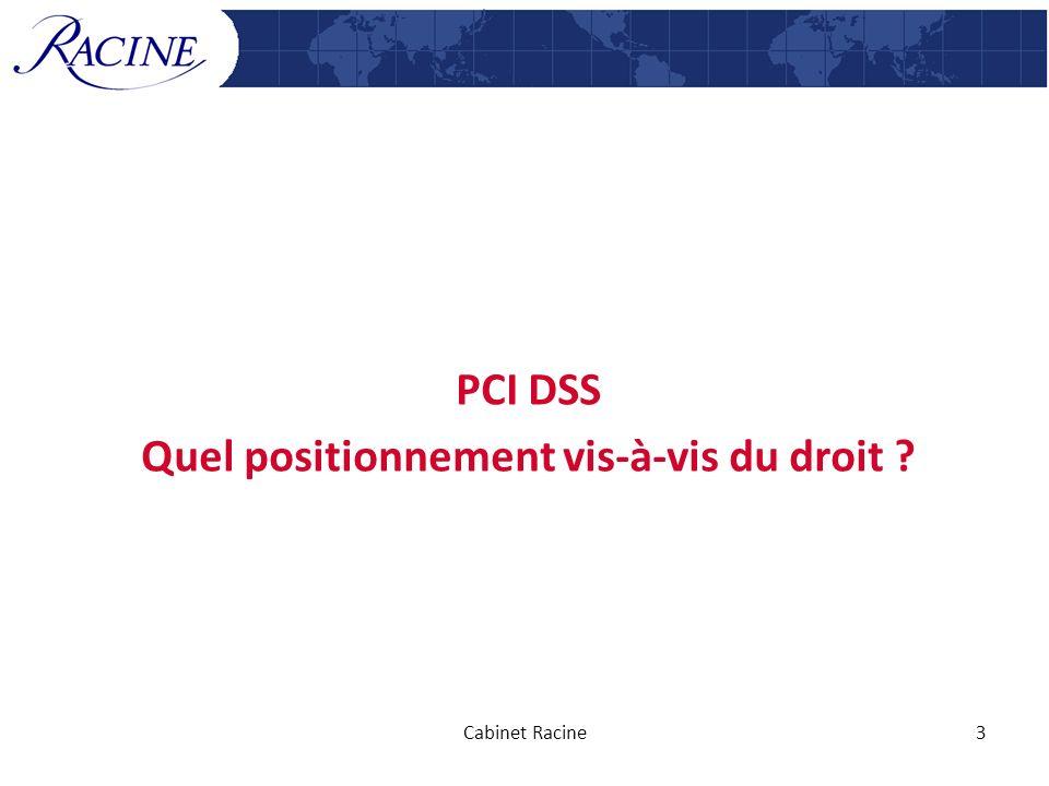 PCI DSS Quel positionnement vis-à-vis du droit ? Cabinet Racine3