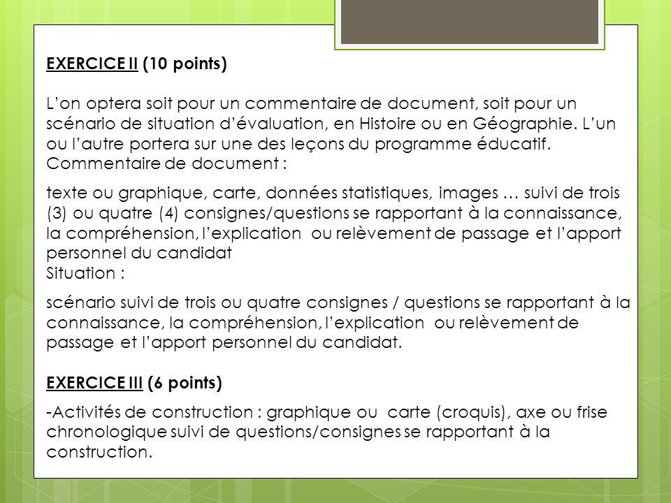EXERCICE II (10 points) Lon optera soit pour un commentaire de document, soit pour un scénario de situation dévaluation, en Histoire ou en Géographie.