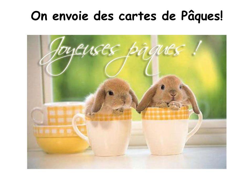 On envoie des cartes de Pâques!