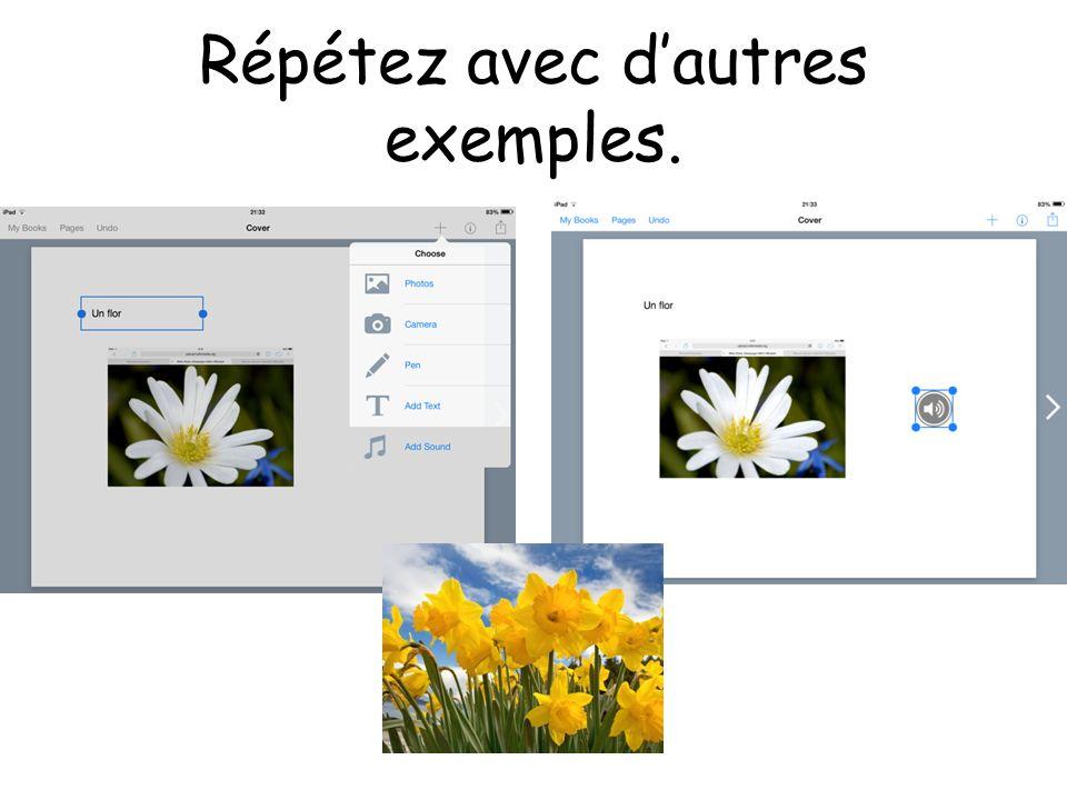 Répétez avec dautres exemples.
