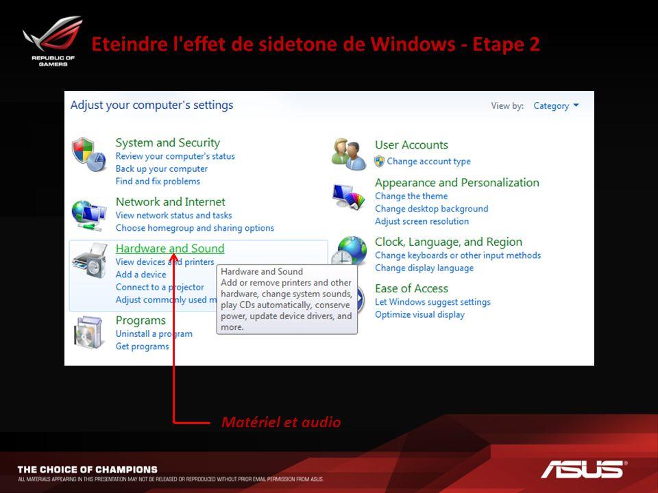 Eteindre l'effet de sidetone de Windows - Etape 2 Matériel et audio