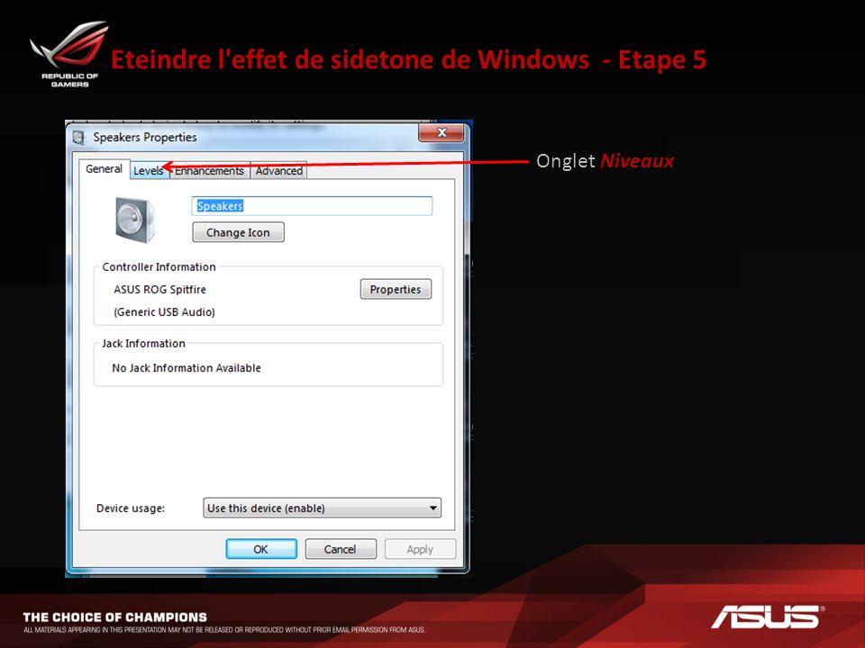 Eteindre l effet de sidetone de Windows - Etape 6 Cliquez ici pour éteindre leffet de sidetone OU Glissez le curseur complètement vers la gauche