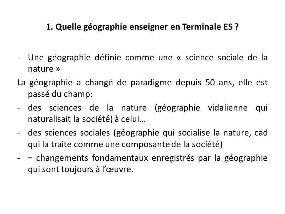 1.Quelle géographie enseigner en Terminale ES .