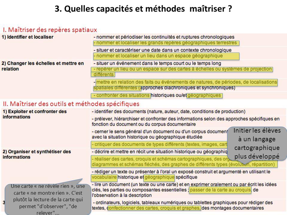 3.Quelles capacités et méthodes maîtriser . II. Maîtriser des outils et méthodes spécifiques I.