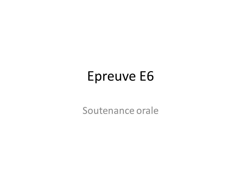 Epreuve E6 Soutenance orale