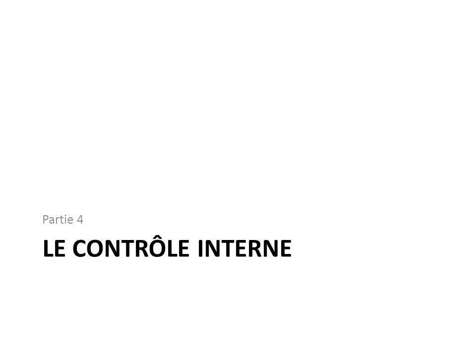 LE CONTRÔLE INTERNE Partie 4
