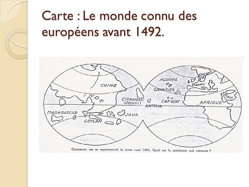 Carte : Le monde connu des européens avant 1492.
