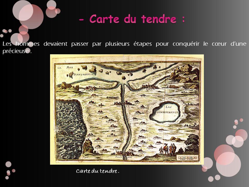 Les hommes devaient passer par plusieurs étapes pour conquérir le cœur dune précieuse. Carte du tendre.