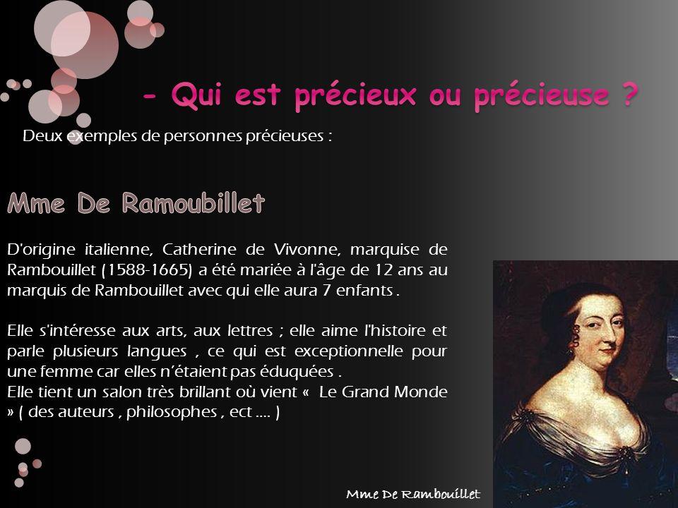 Deux exemples de personnes précieuses : Mme De Rambouillet