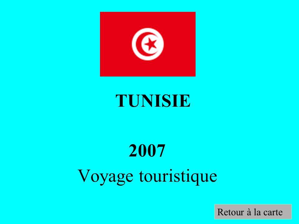 2007 Voyage touristique TUNISIE Retour à la carte