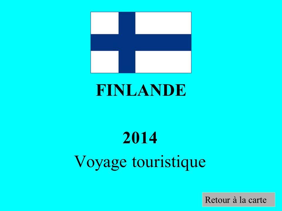 FINLANDE 2014 Voyage touristique Retour à la carte