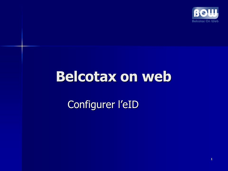 1 Belcotax on web Belcotax on web Configurer leID Configurer leID