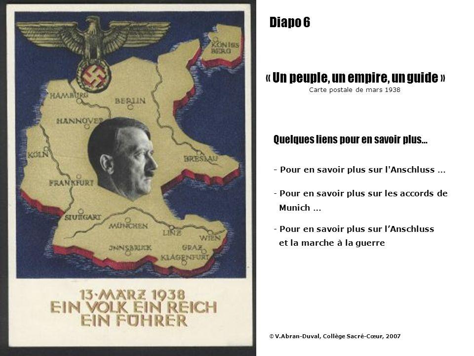 « Un peuple, un empire, un guide » Carte postale de mars 1938 Quelques liens pour en savoir plus… - Pour en savoir plus sur l'Anschluss … - Pour en sa