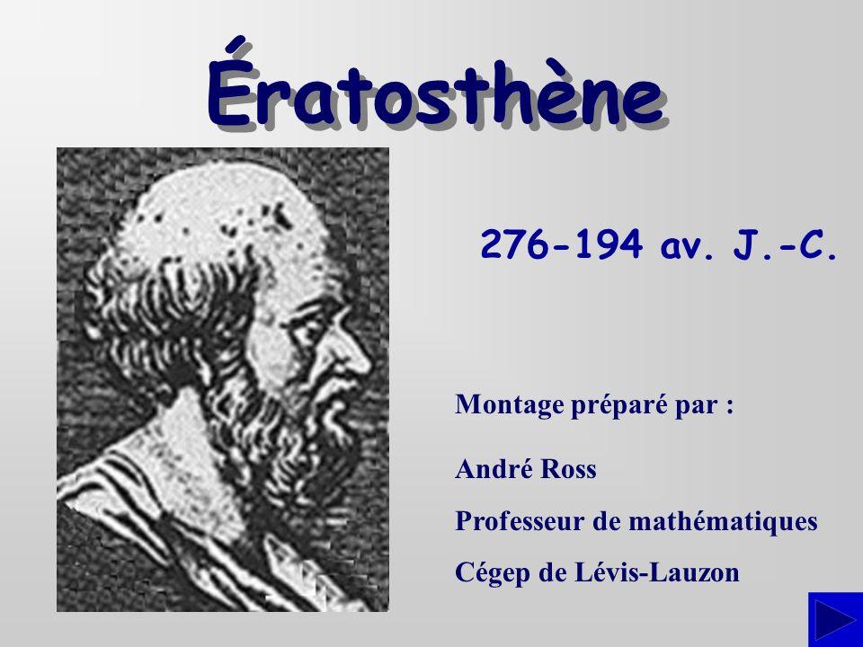 Une des contributions importantes dÉratosthène, qui était également géographe, est lintroduction des méridiens et des parallèles dans lélaboration des cartes géographiques.
