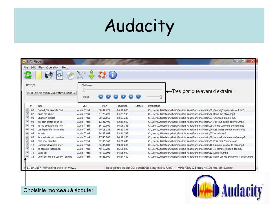 Audacity Choisir le morceau à écouter Très pratique avant dextraire !