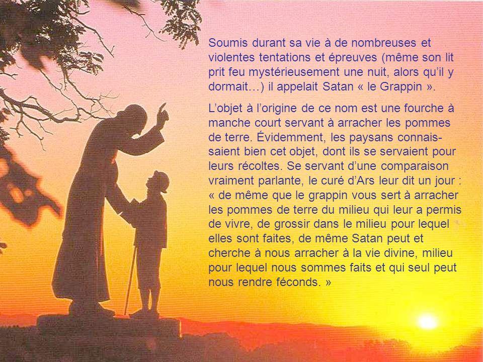 Le saint curé d Ars était déjà considéré comme un saint de son vivant, tant il était dévoué à l œuvre de Dieu.