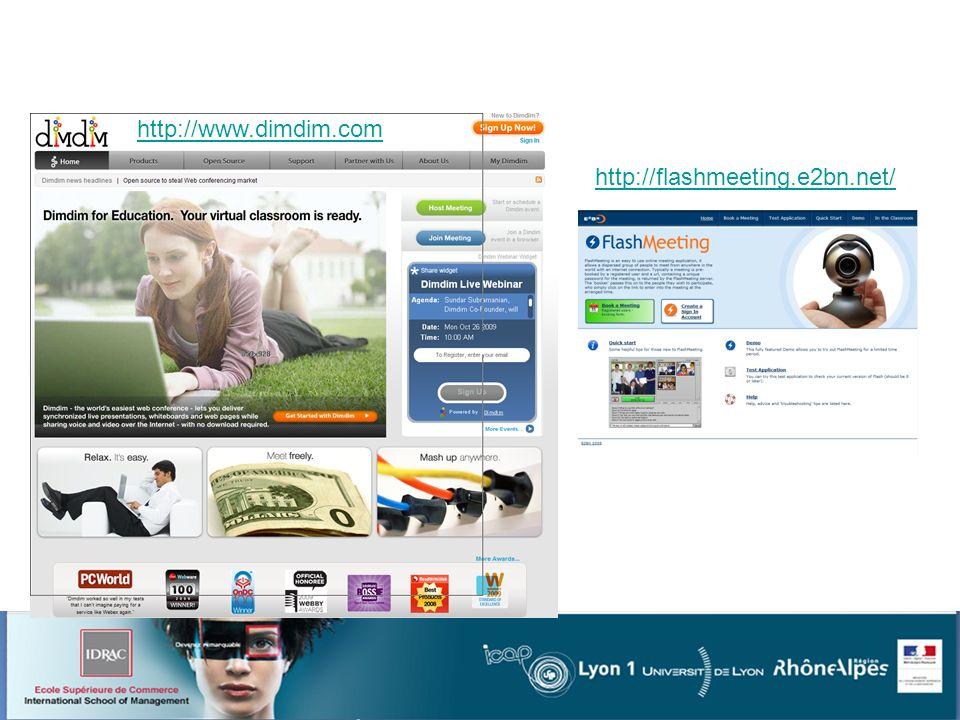 Service de webconference http://www.dimdim.com http://flashmeeting.e2bn.net/