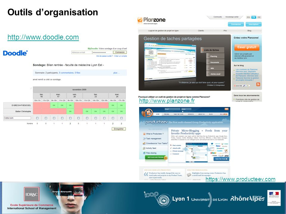 Outils dorganisation http://www.doodle.com http://www.planzone.fr https://www.producteev.com