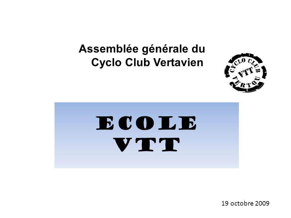 Ecole VTT Assemblée générale du Cyclo Club Vertavien 19 octobre 2009