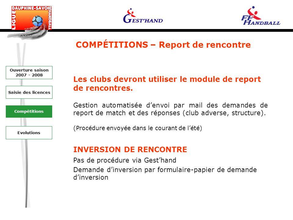 COMPÉTITIONS – Report de rencontre Les clubs devront utiliser le module de report de rencontres.