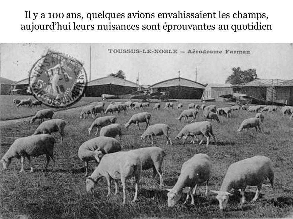 Il y a 100 ans, quelques avions envahissaient les champs, aujourdhui leurs nuisances sont éprouvantes au quotidien