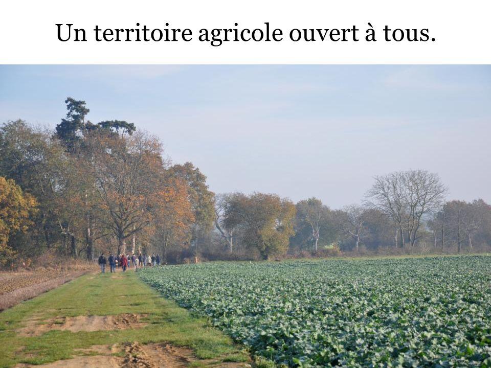Un territoire agricole ouvert à tous.