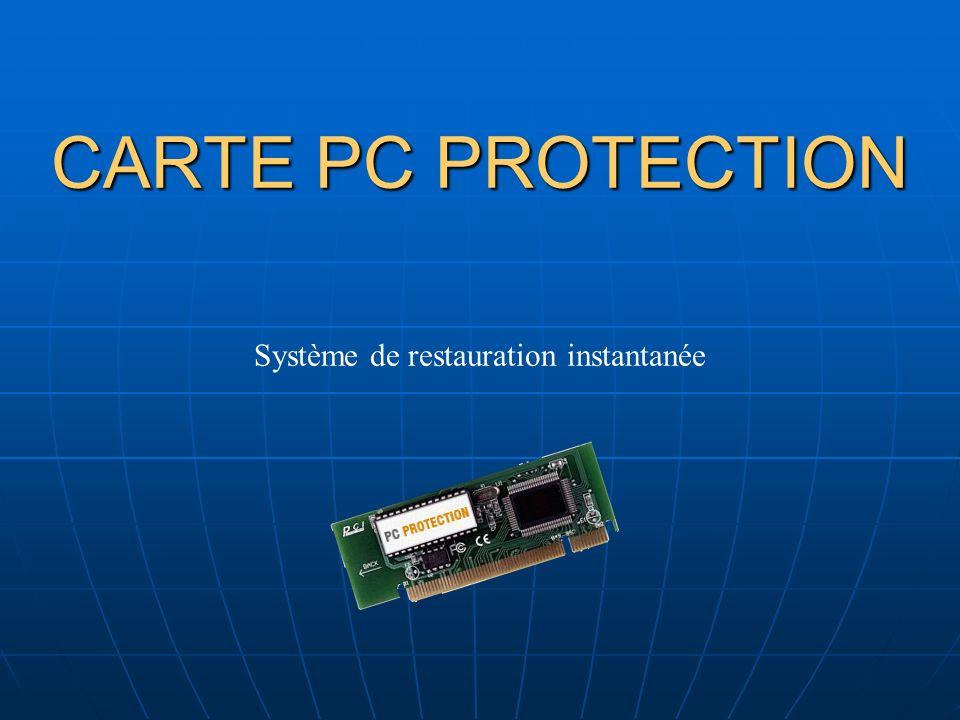 CARTE PC PROTECTION Système de restauration instantanée