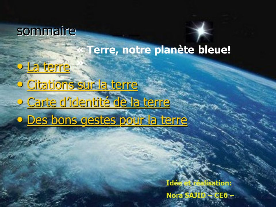sommaire La terre La terre La terre La terre Citations sur la terre Citations sur la terre Citations sur la terre Citations sur la terre Carte didenti