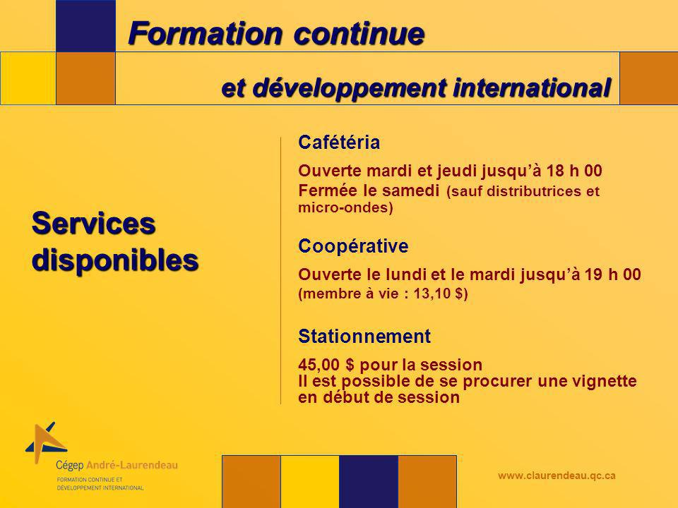 Formation continue et développement international www.claurendeau.qc.ca www.claurendeau.qc.ca/pulg