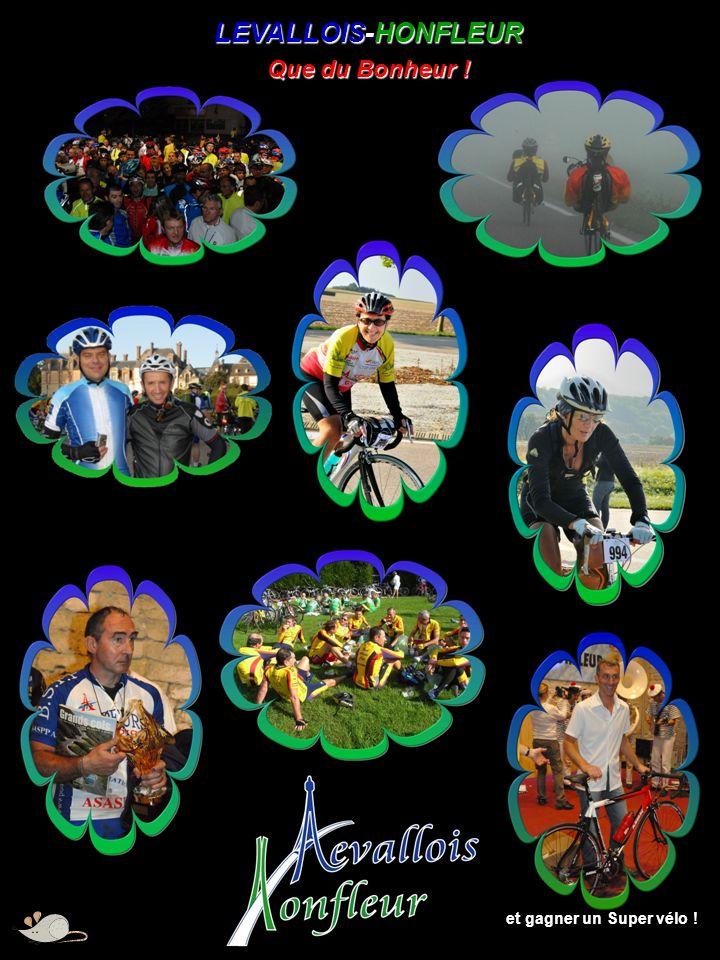 LEVALLOIS-HONFLEUR Que du Bonheur ! et gagner un Super vélo !