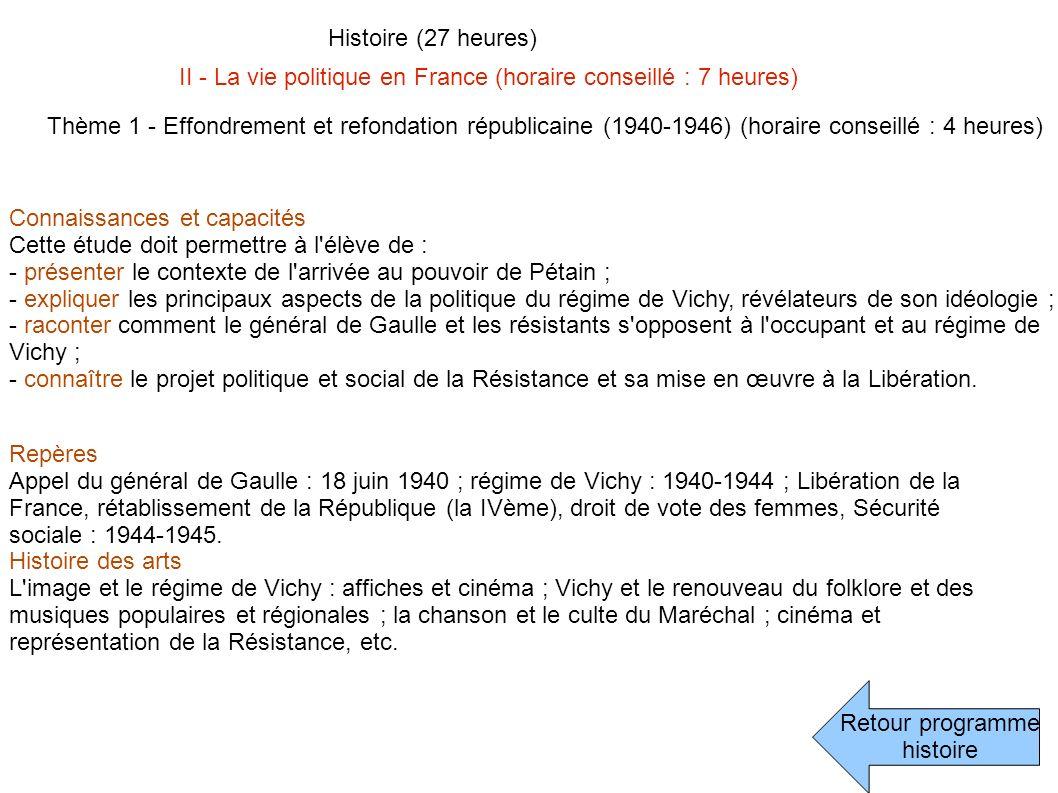 Retour programme histoire Histoire (27 heures) II - La vie politique en France (horaire conseillé : 7 heures) Thème 2 - La cinquième République (horaire conseillé : 3 heures) Repères Charles de Gaulle et la Vème République : 1958-1962 ; les années Mitterrand : 1981-1995 ; les années Chirac : 1995-2007.