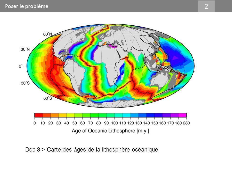 Poser le problème 2 Doc 3 > Carte des âges de la lithosphère océanique