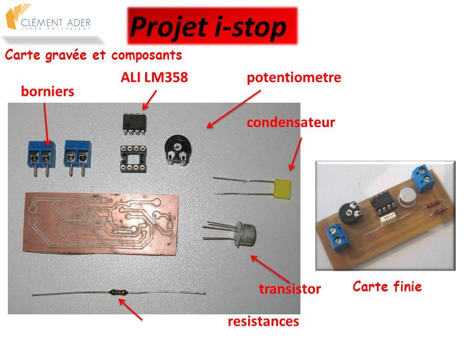 Carte gravée et composants borniers ALI LM358potentiometre condensateur transistor resistances Projet i-stop Carte finie