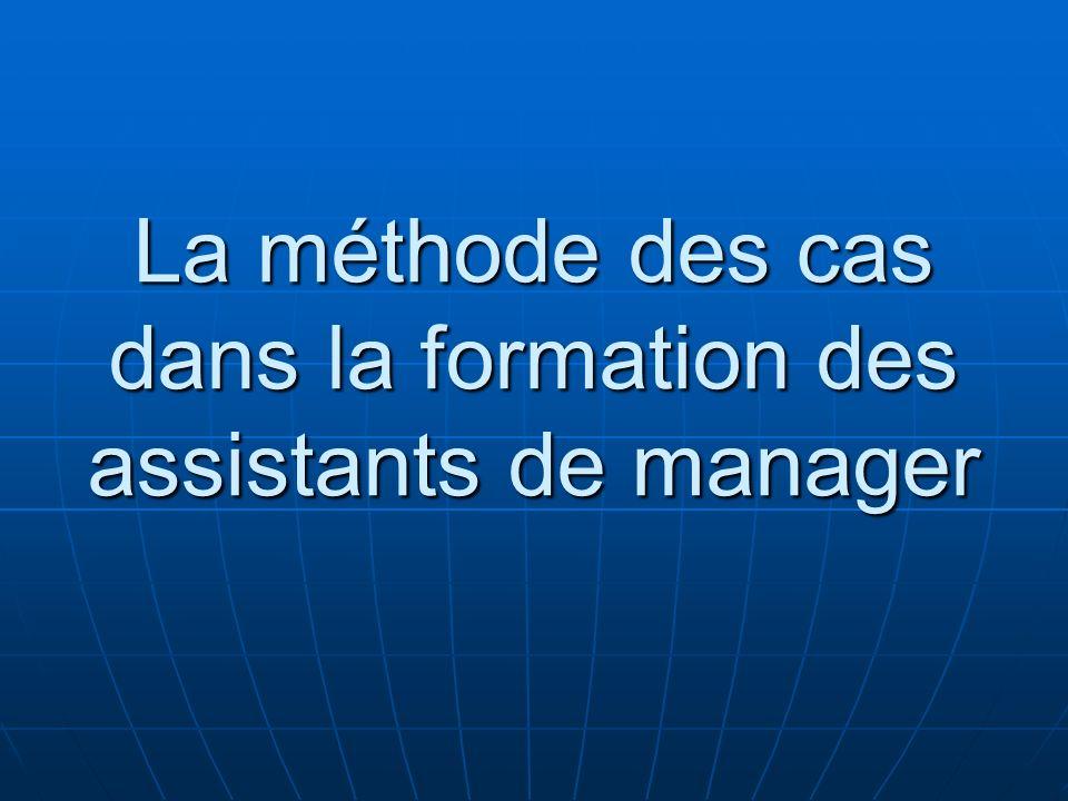 La méthode des cas dans la formation des assistants de manager