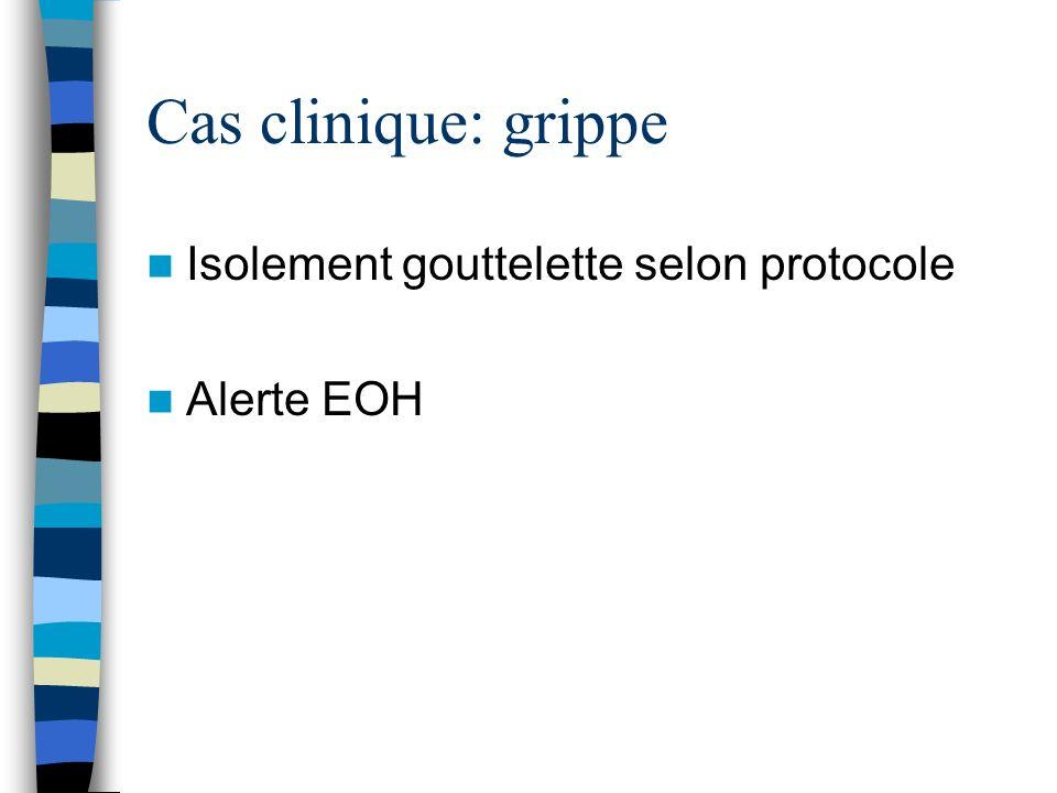 Cas clinique: grippe - Diagnostic 1.En débrouillage: Réalisation dun Test de dépistage rapide de la grippe : - Utilité: –Résultat rapide « au lit du patient », permet de dire si grippe A ou B (pas de distinction du variant H1N1) –Technique immunochromatographique sur membrane (détection de la nucléoprotéine) ou immunofluorescence –Prélever un maximum de cellules (virus intracellulaire) - Indications - Cas groupés dans les 48 h suivant le début des symptomes - Enfants (charge virale plus élevée, lavage nasopharyngé)