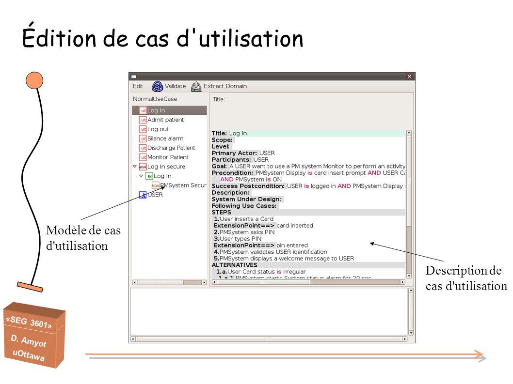 «SEG 3601» D. Amyot uOttawa Édition de cas d'utilisation Modèle de cas d'utilisation Description de cas d'utilisation
