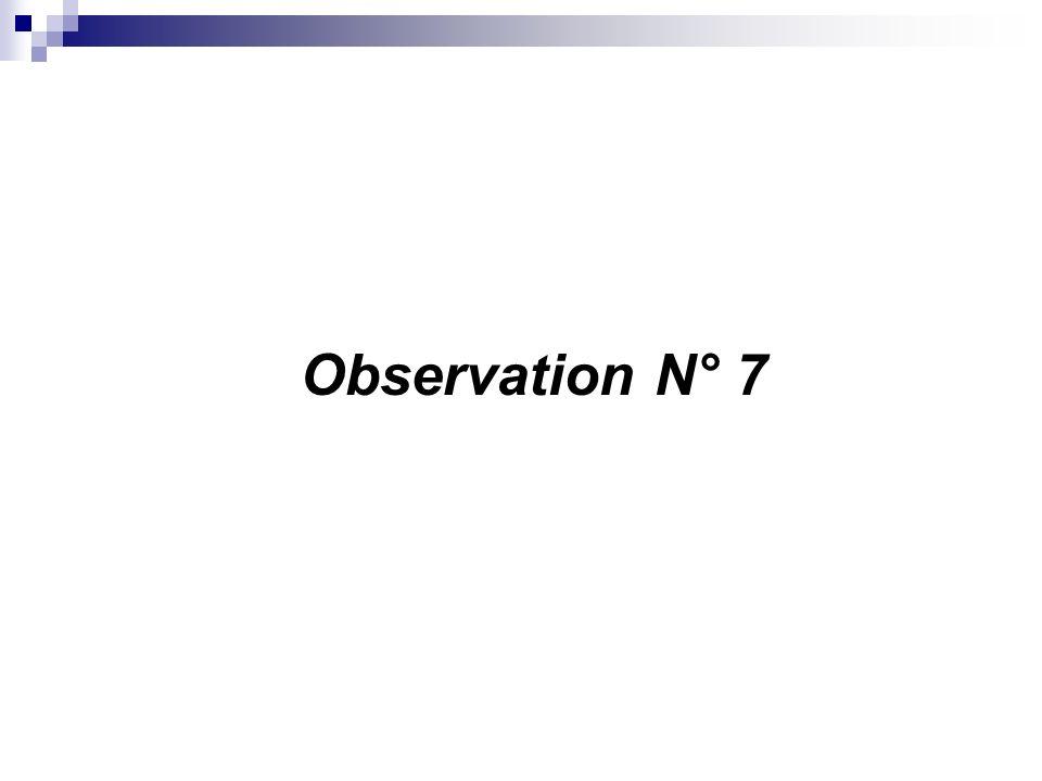 Observation N° 7