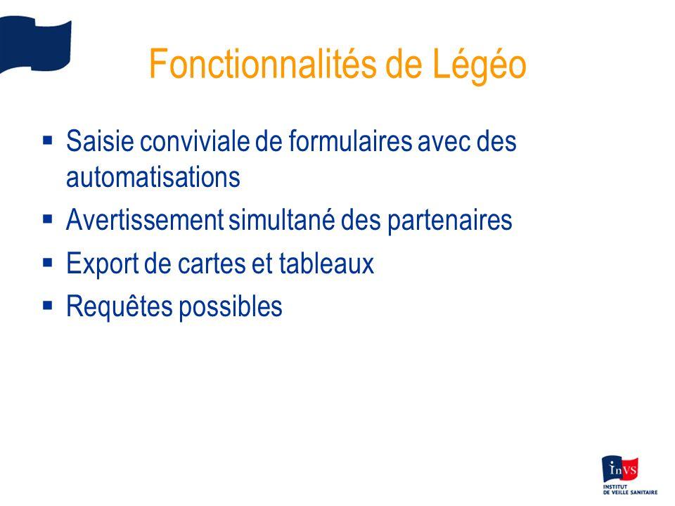 Fonctionnalités de Légéo Saisie conviviale de formulaires avec des automatisations Avertissement simultané des partenaires Export de cartes et tableau