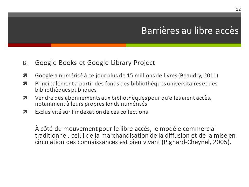 Barrières au libre accès B.