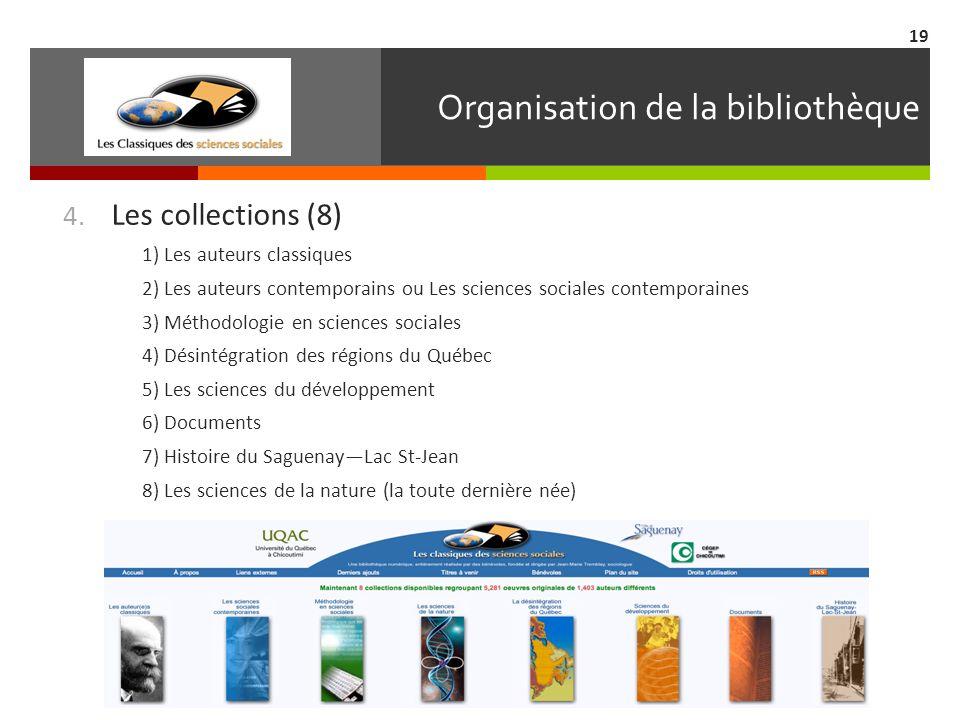 Organisation de la bibliothèque 4.