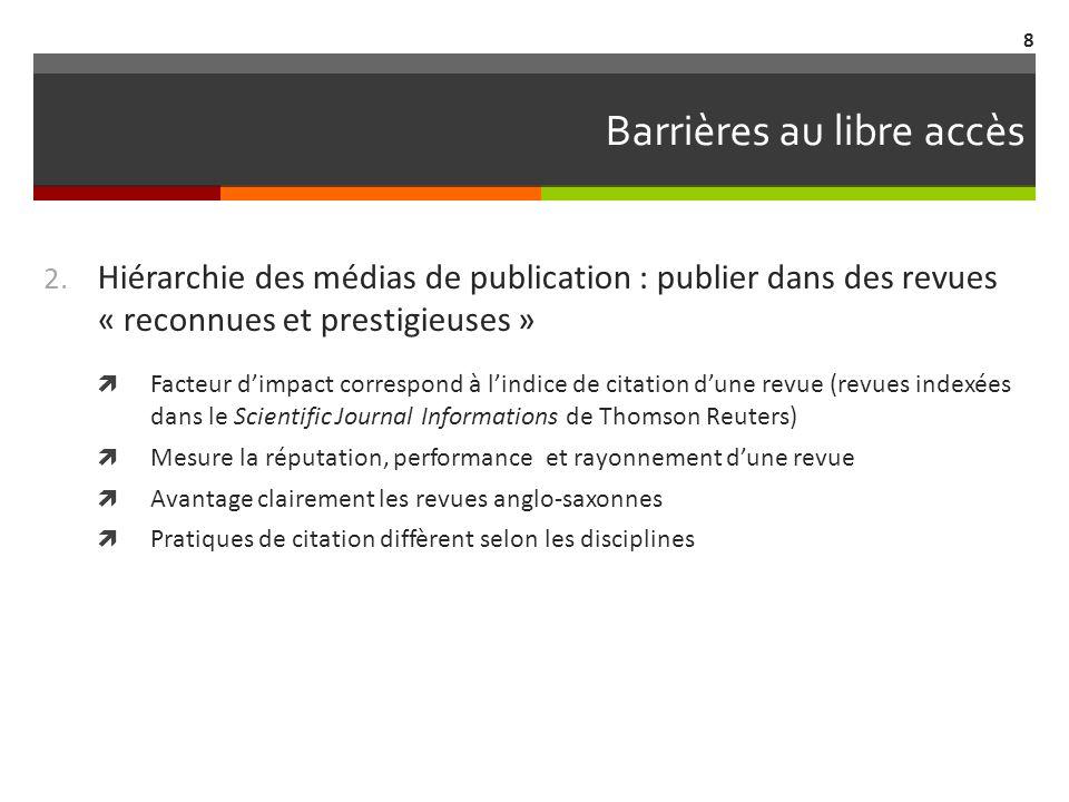 Barrières au libre accès 3.