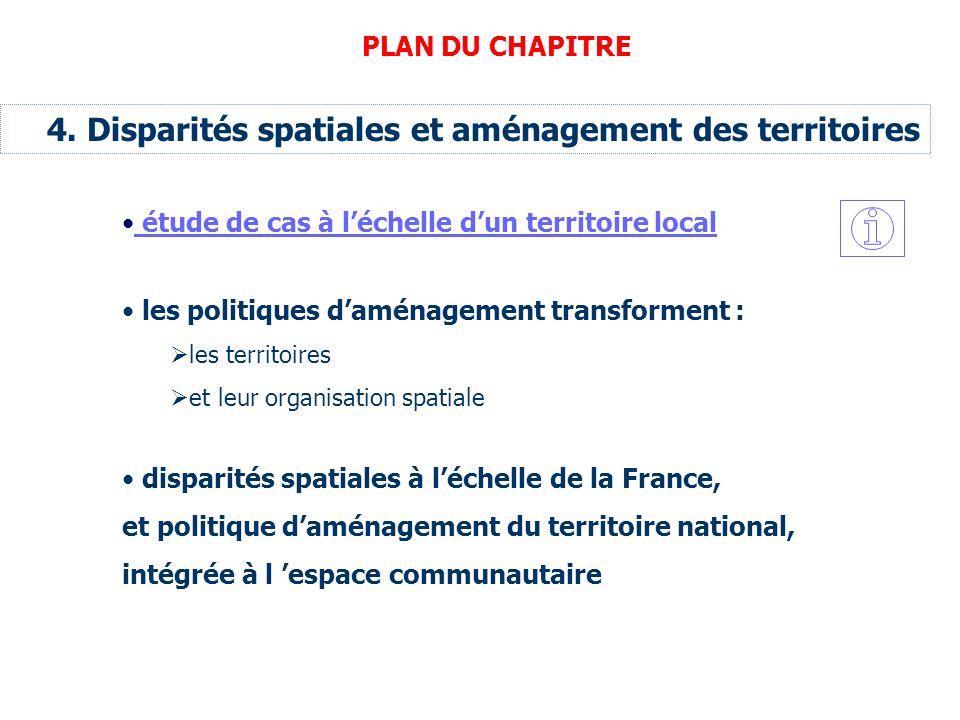 4. Disparités spatiales et aménagement des territoires étude de cas à léchelle dun territoire local disparités spatiales à léchelle de la France, et p