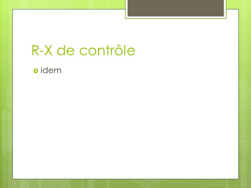 R-X de contrôle idem